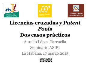 Licencias Cruzadas y Patent Pools